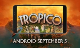 Наскоро: Tropico достапна на смартфоните
